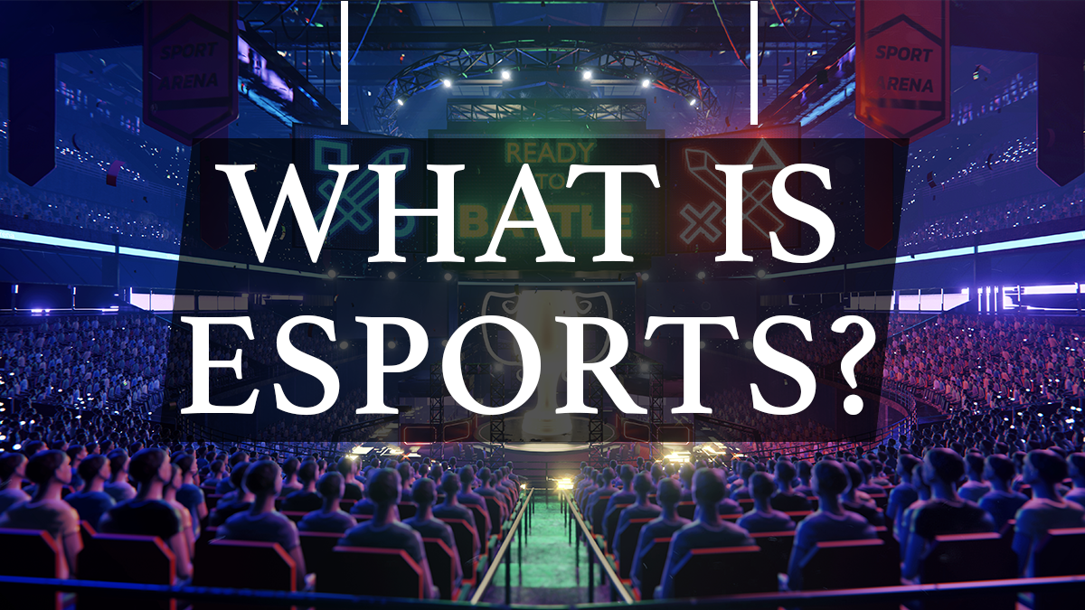 What is e-sports?
