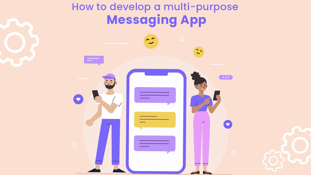 multipurpose messaging app